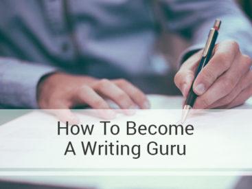 HOW TO BECOME A WRITING GURU
