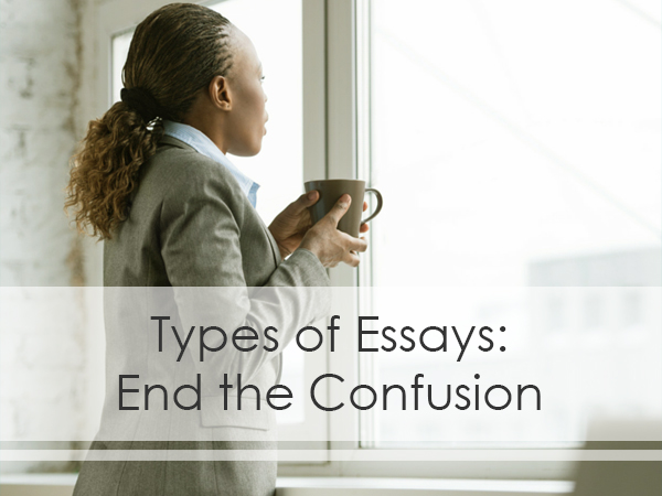 the four main type of essay There is a parallel between how people come to understand something and the process of researching an idea this lesson explores the purposes of.