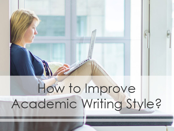Improve academic writing styly