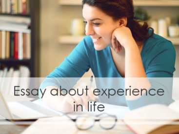 Essay about experience in life